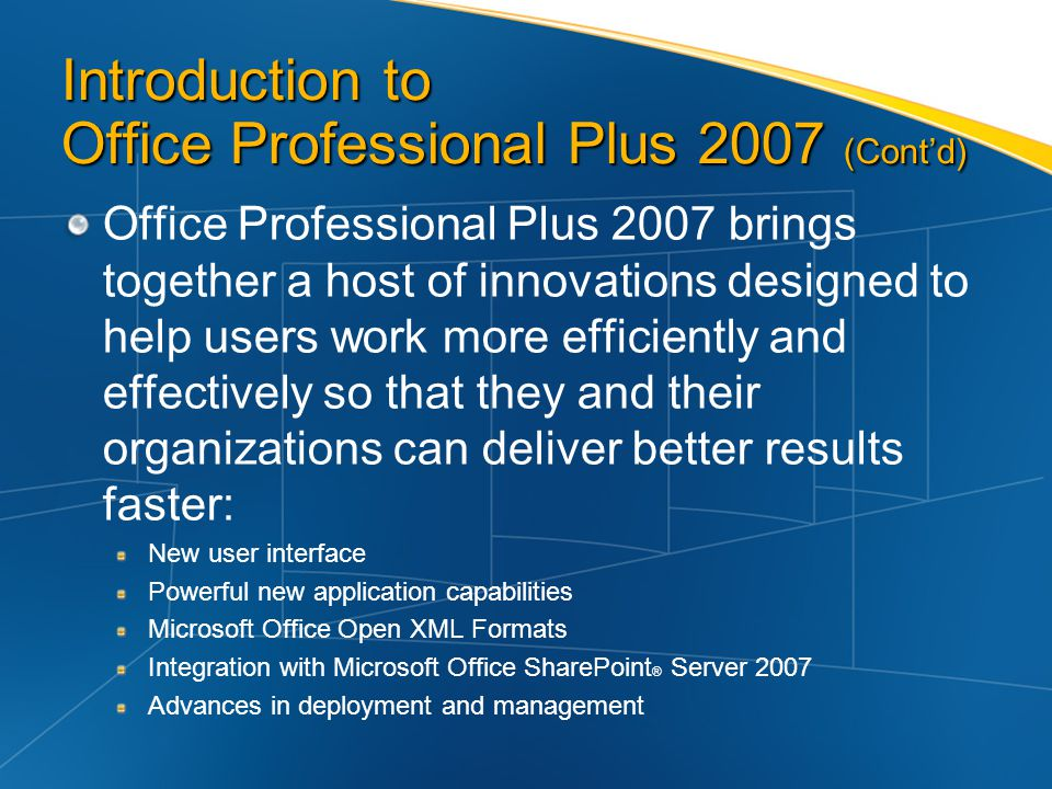 Introduction to Office Professional Plus 2007 (Cont'd)