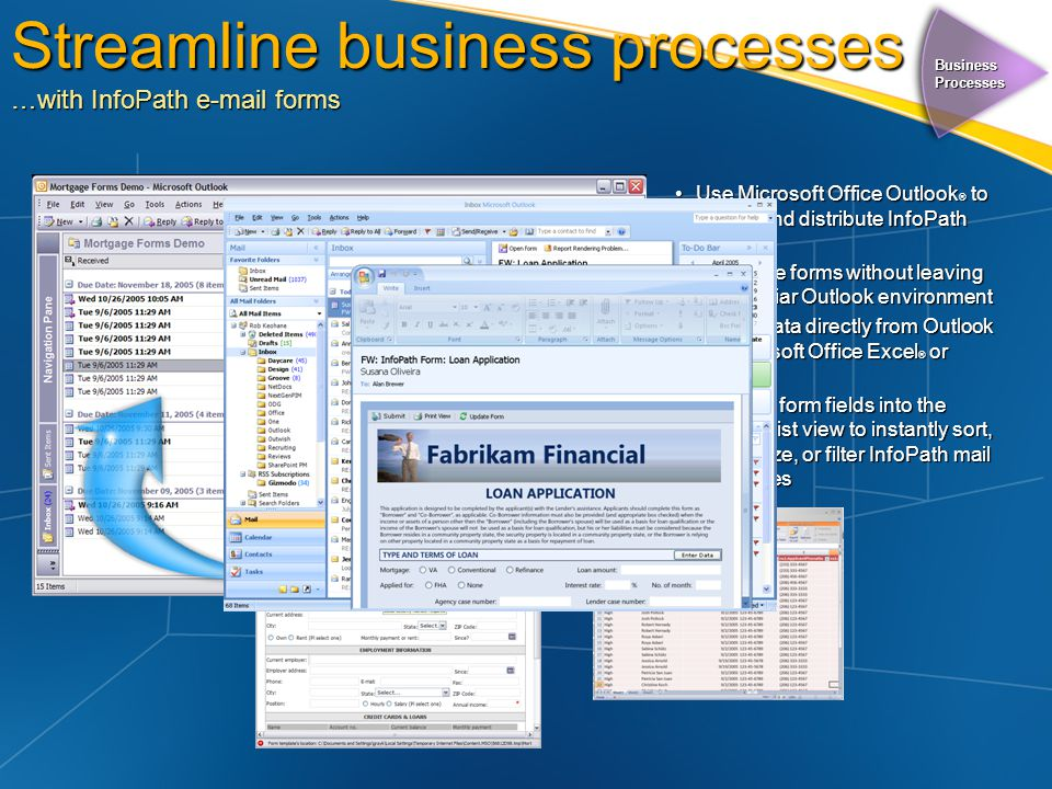 Streamline business processes …with InfoPath  forms