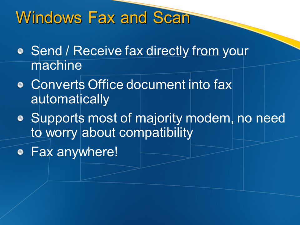 Windows Fax and Scan Send / Receive fax directly from your machine