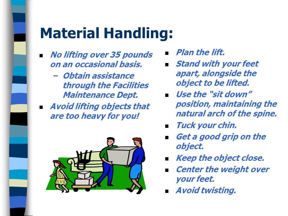 Material Handling: Plan the lift.
