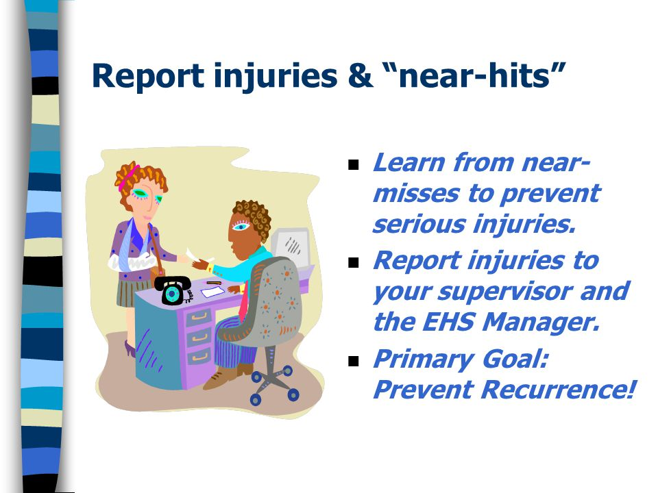 Report injuries & near-hits