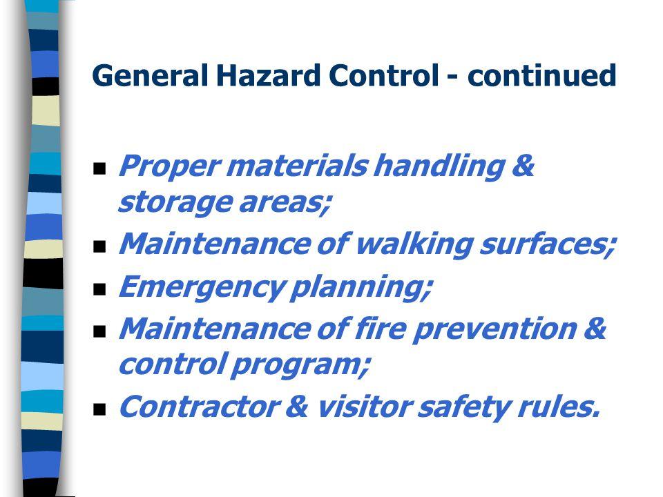 General Hazard Control - continued