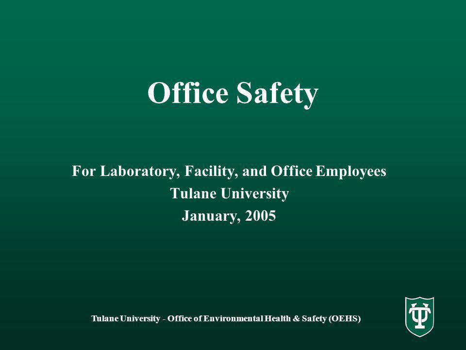 Office Safety For Laboratory, Facility, and Office Employees