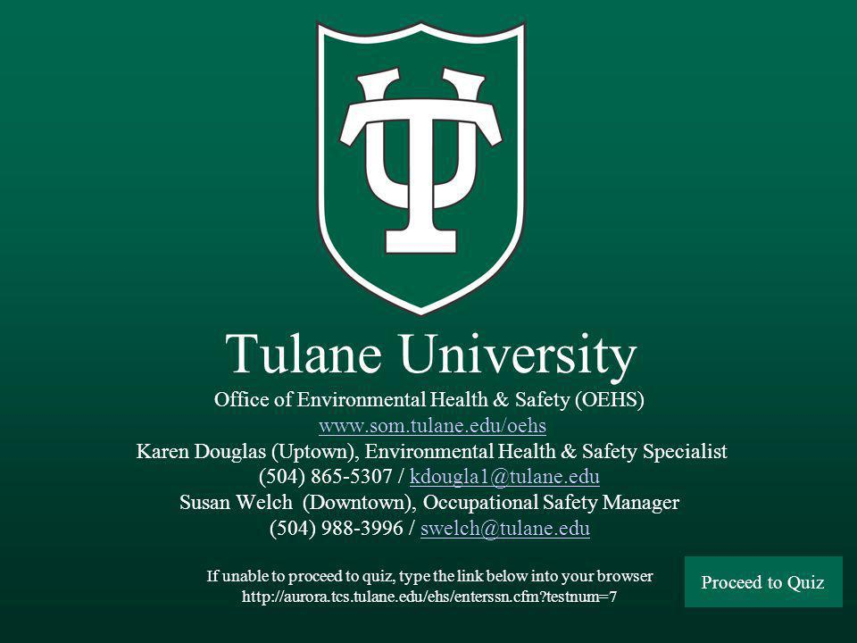 Tulane University Office of Environmental Health & Safety (OEHS) www