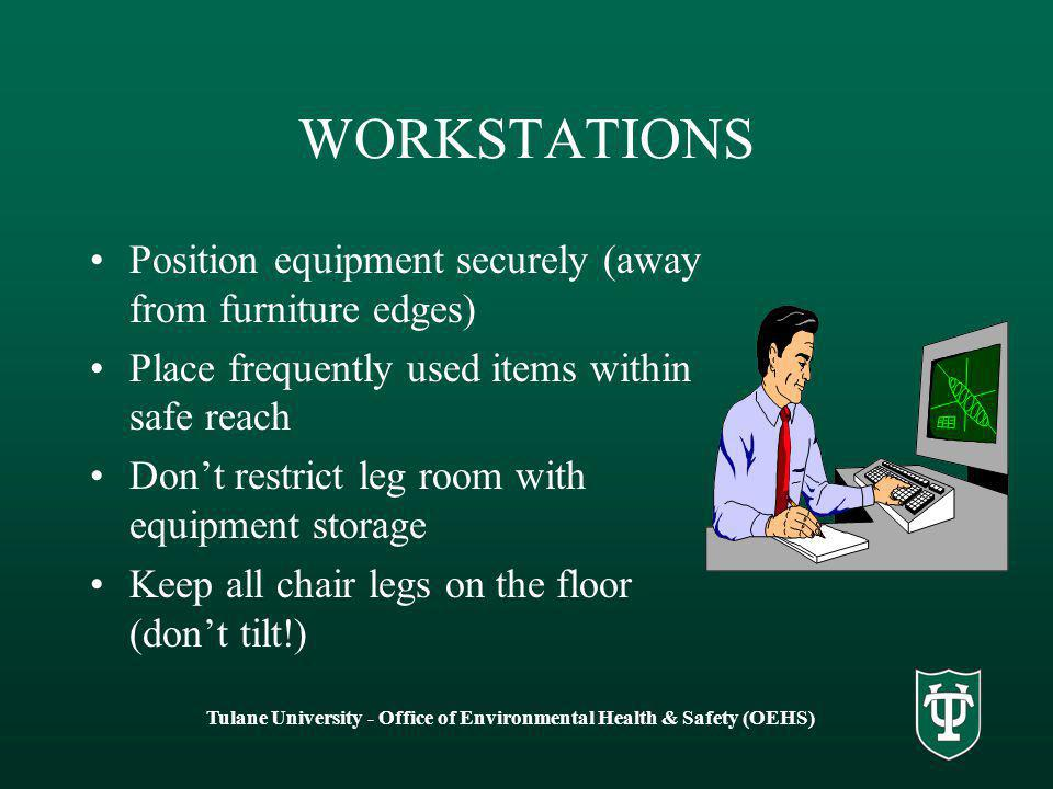 Tulane University - Office of Environmental Health & Safety (OEHS)