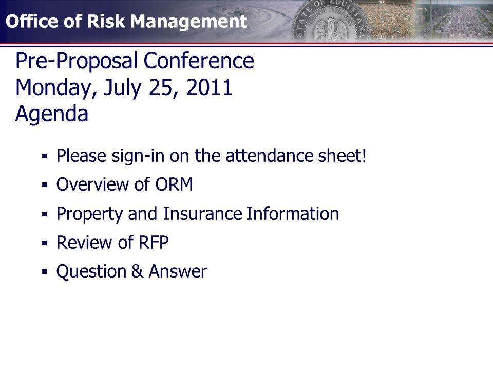 Pre-Proposal Conference Monday, July 25, 2011 Agenda