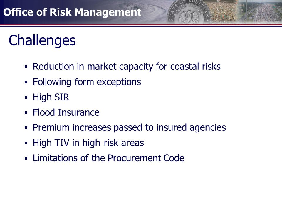 Challenges Reduction in market capacity for coastal risks