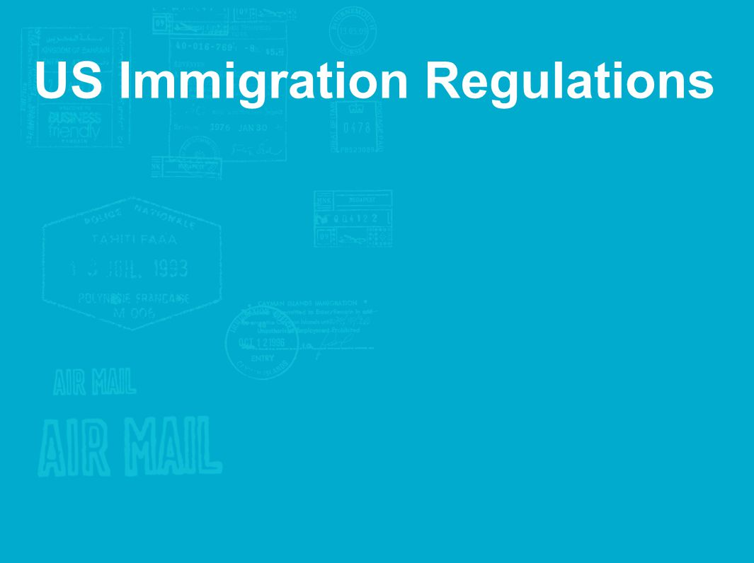 US Immigration Regulations