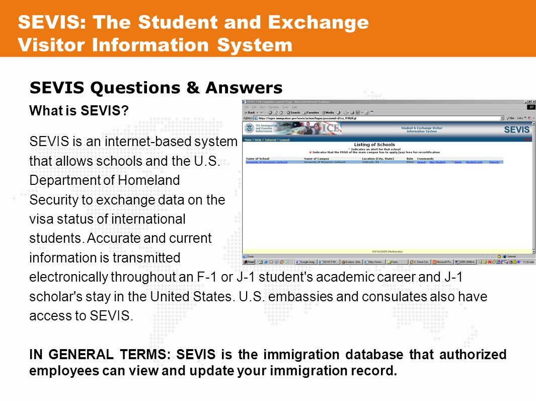 SEVIS: The Student and Exchange Visitor Information System