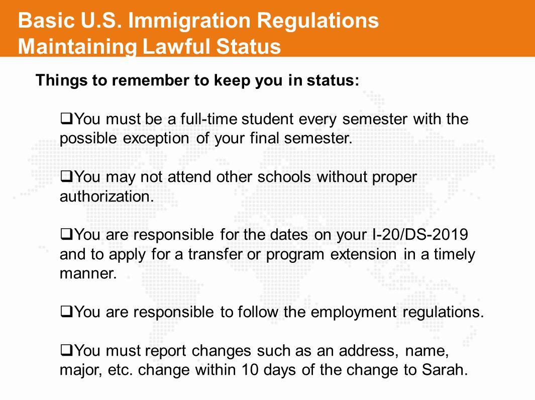 Basic U.S. Immigration Regulations Maintaining Lawful Status