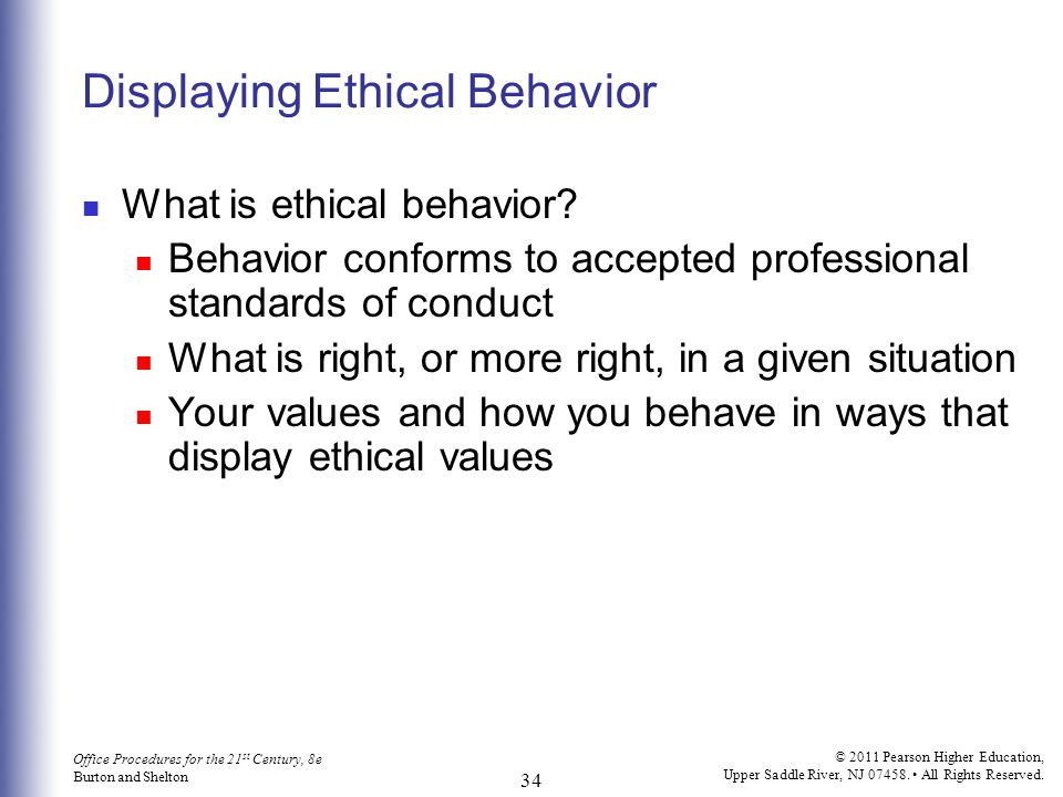 Displaying Ethical Behavior