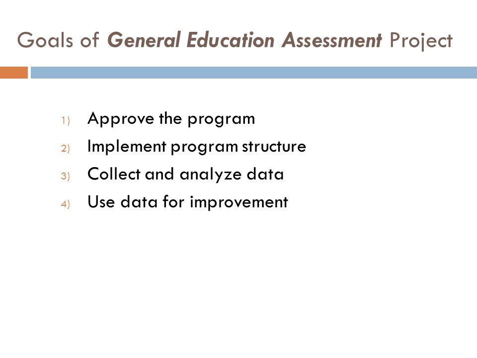 Goals of General Education Assessment Project
