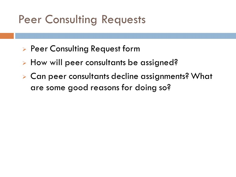 Peer Consulting Requests
