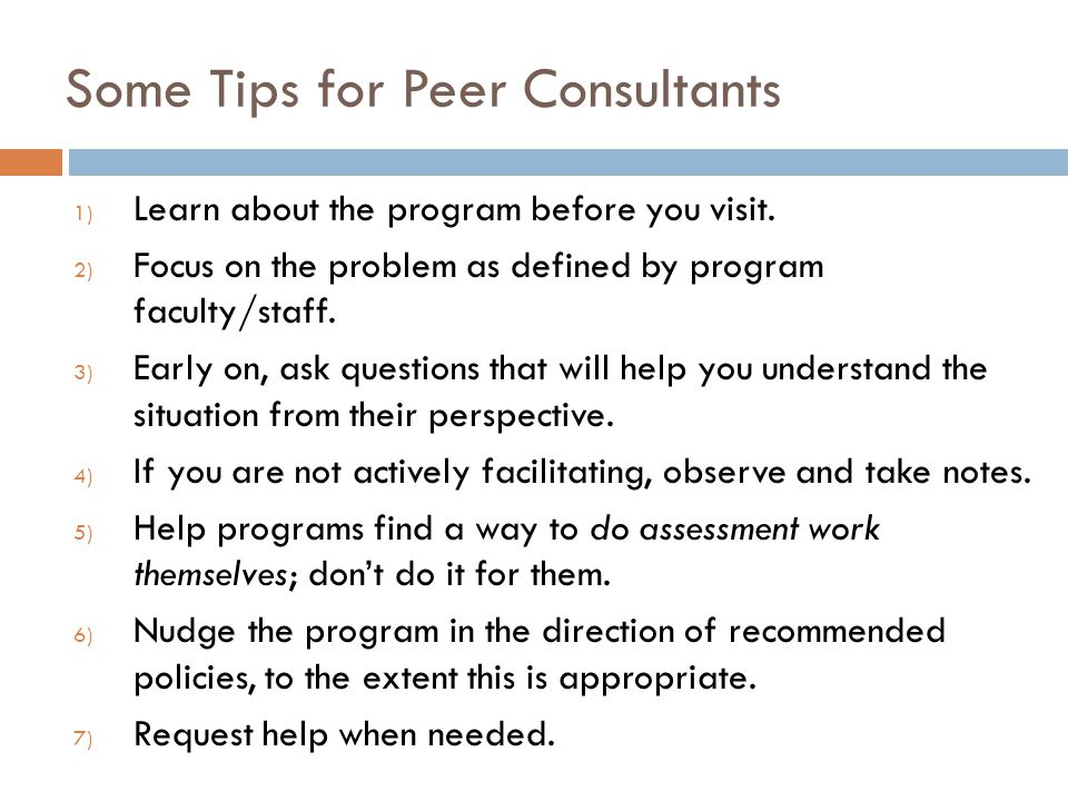 Some Tips for Peer Consultants