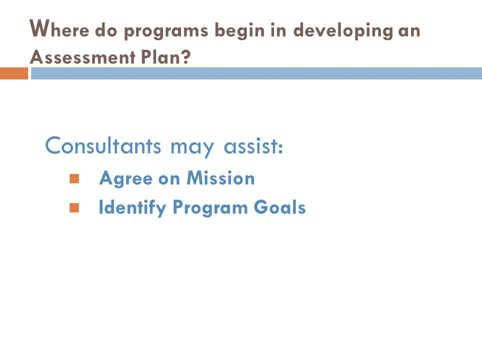 Where do programs begin in developing an Assessment Plan