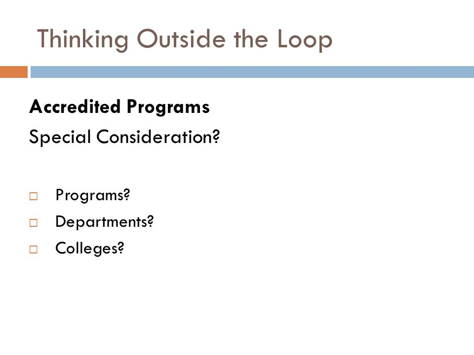 Thinking Outside the Loop