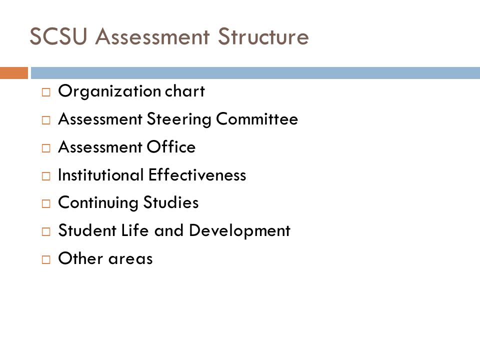 SCSU Assessment Structure