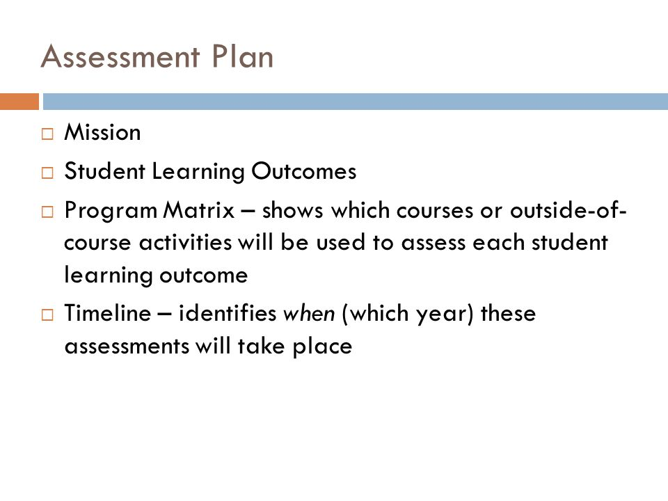 Assessment Plan Mission Student Learning Outcomes