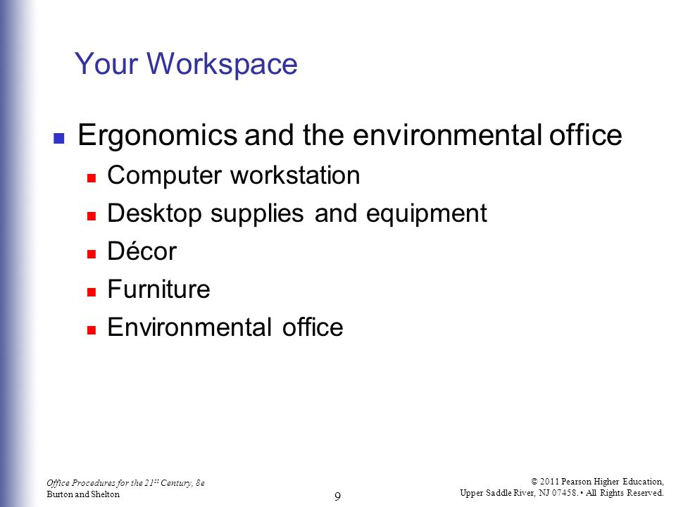 Ergonomics and the environmental office