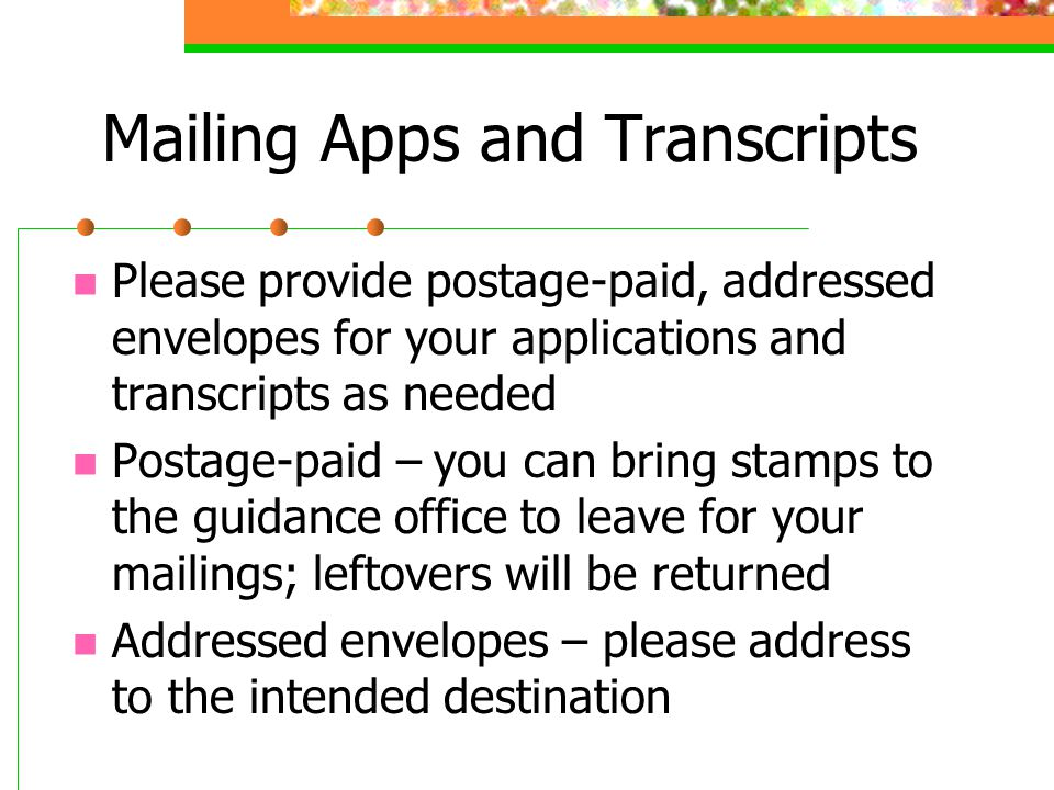 Mailing Apps and Transcripts