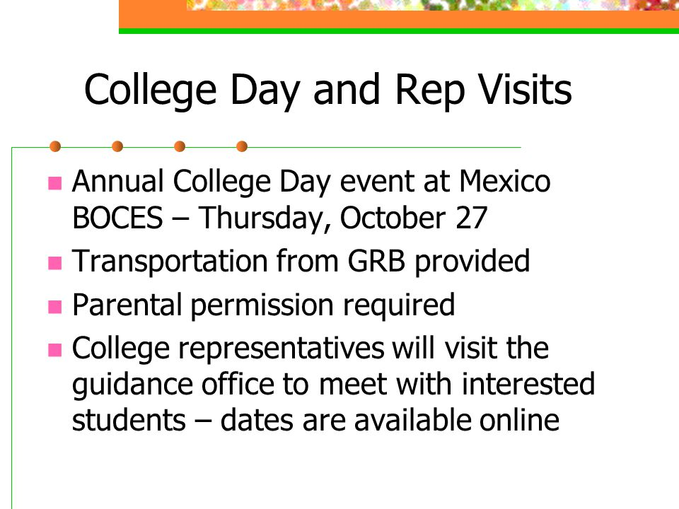 College Day and Rep Visits