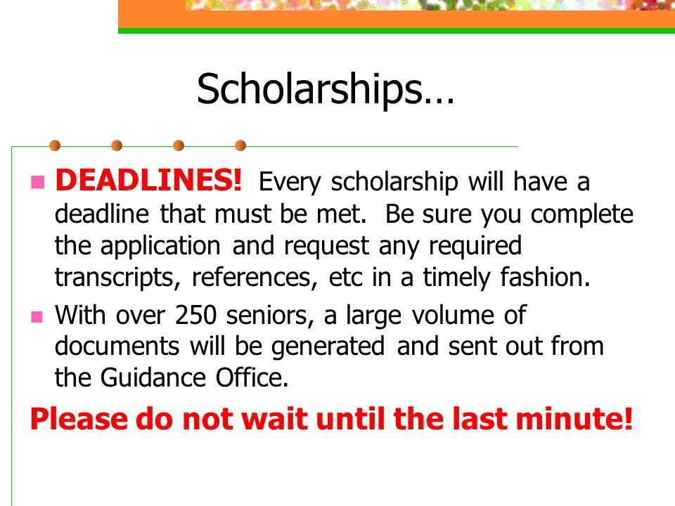 Scholarships…