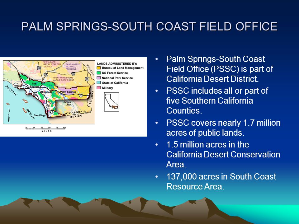 PALM SPRINGS-SOUTH COAST FIELD OFFICE