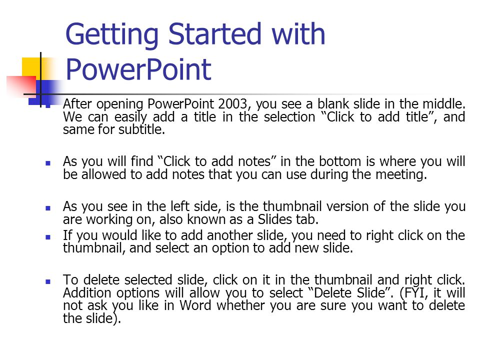 Getting Started with PowerPoint