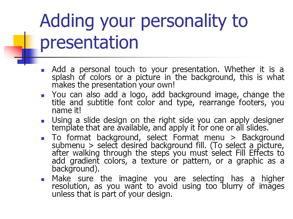 Adding your personality to presentation