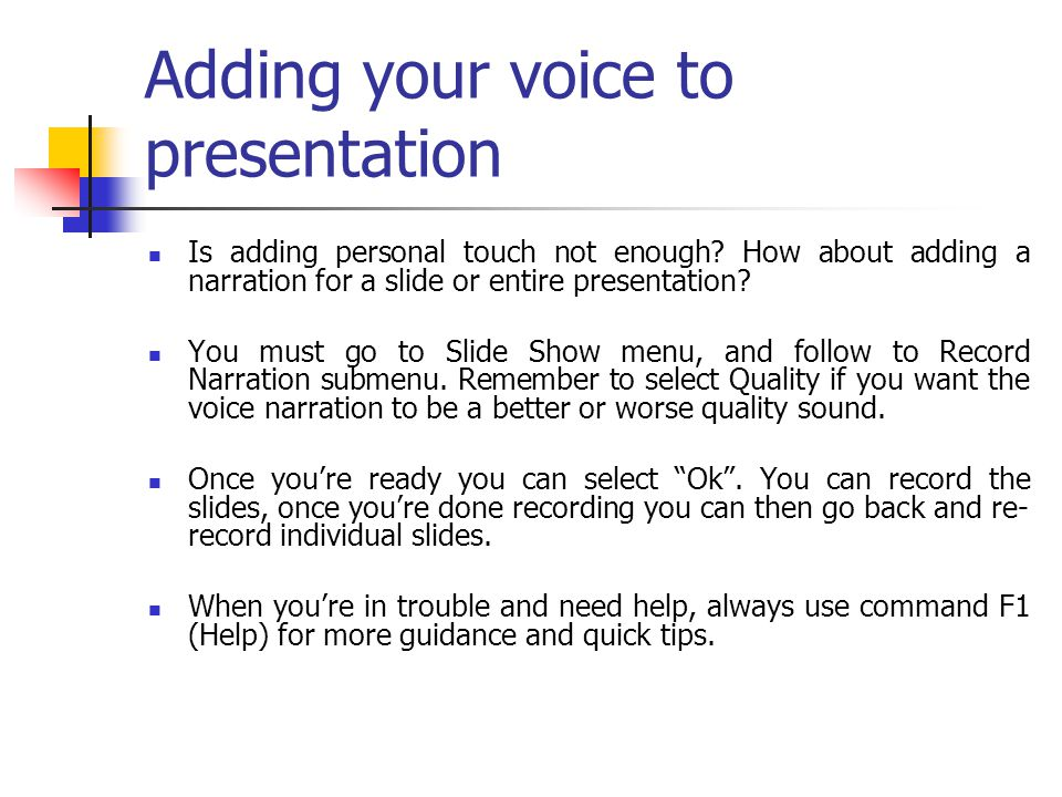 Adding your voice to presentation