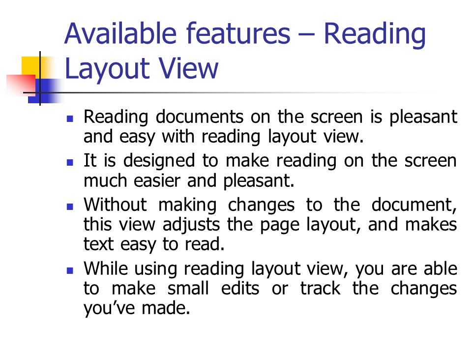 Available features – Reading Layout View