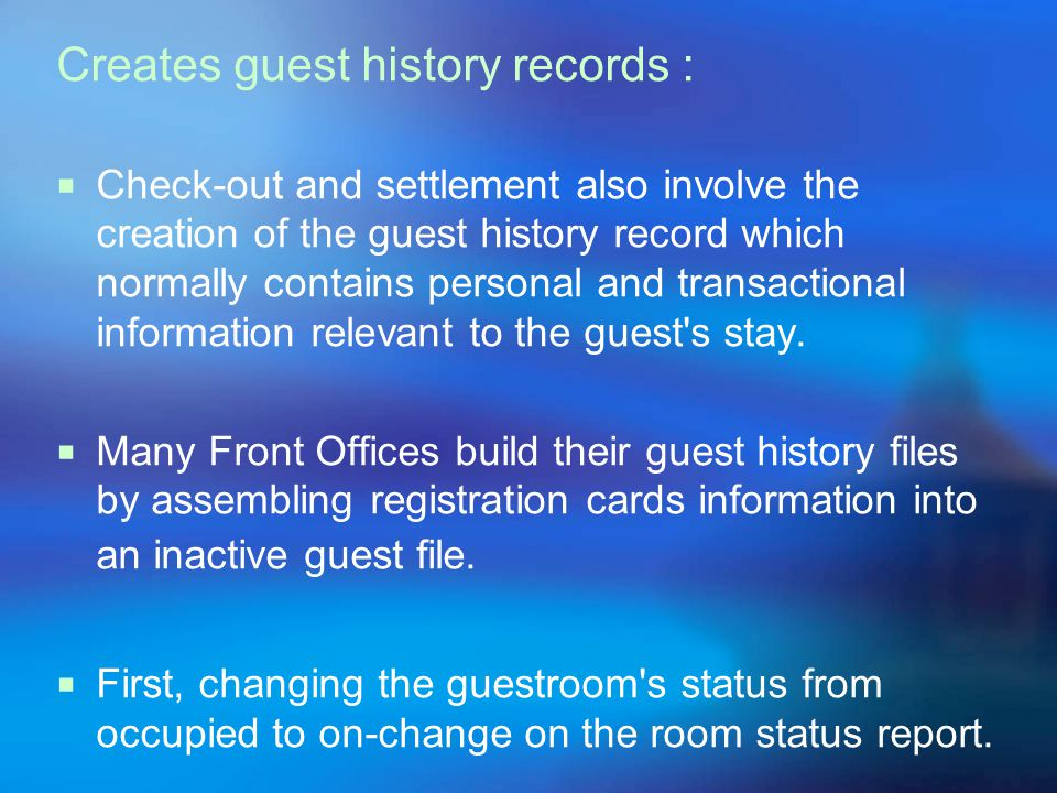 Creates guest history records :
