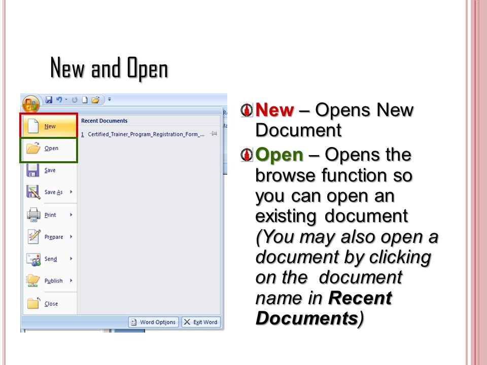 New and Open New – Opens New Document
