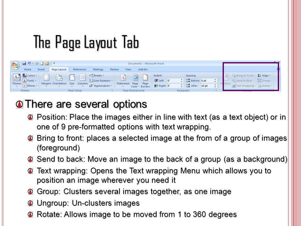 The Page Layout Tab There are several options