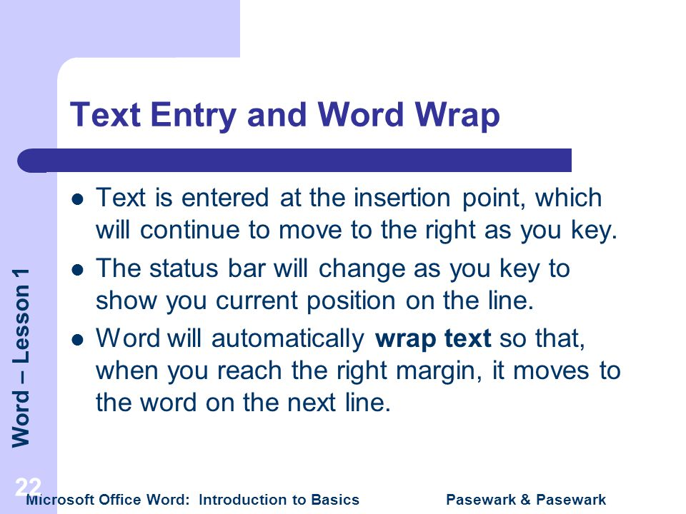 Text Entry and Word Wrap