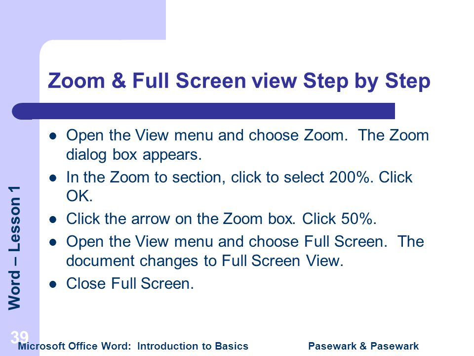 Zoom & Full Screen view Step by Step
