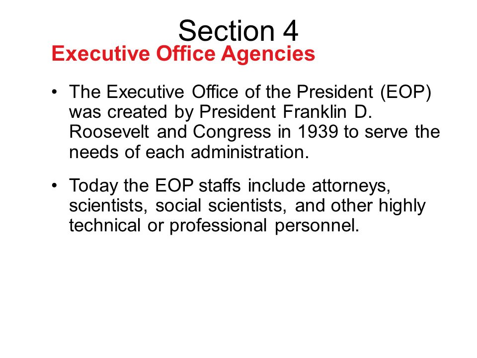 Section 4 Executive Office Agencies
