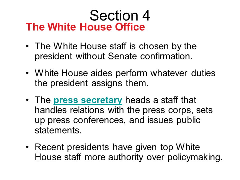 Section 4 The White House Office