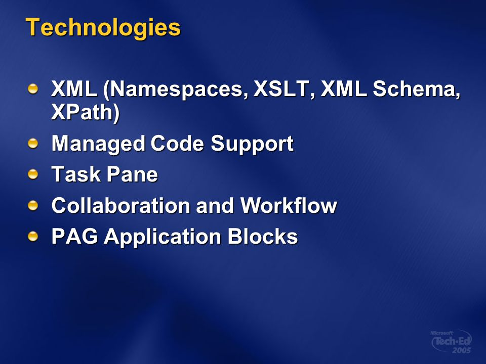 Technologies XML (Namespaces, XSLT, XML Schema, XPath)