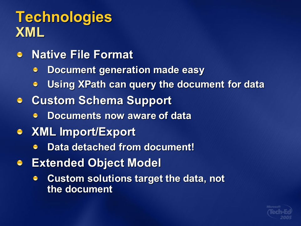Technologies XML Native File Format Custom Schema Support
