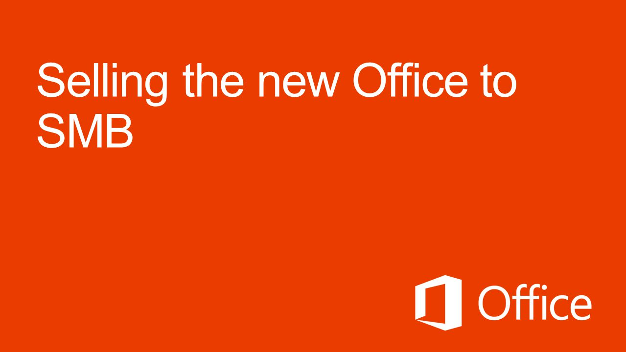 Selling the new Office to SMB