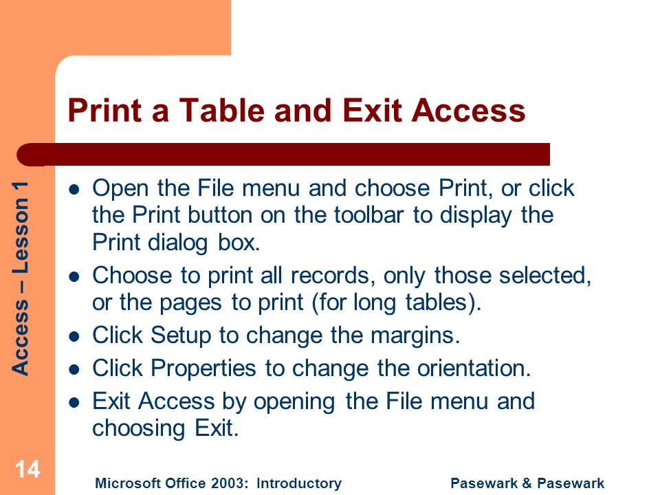 Print a Table and Exit Access