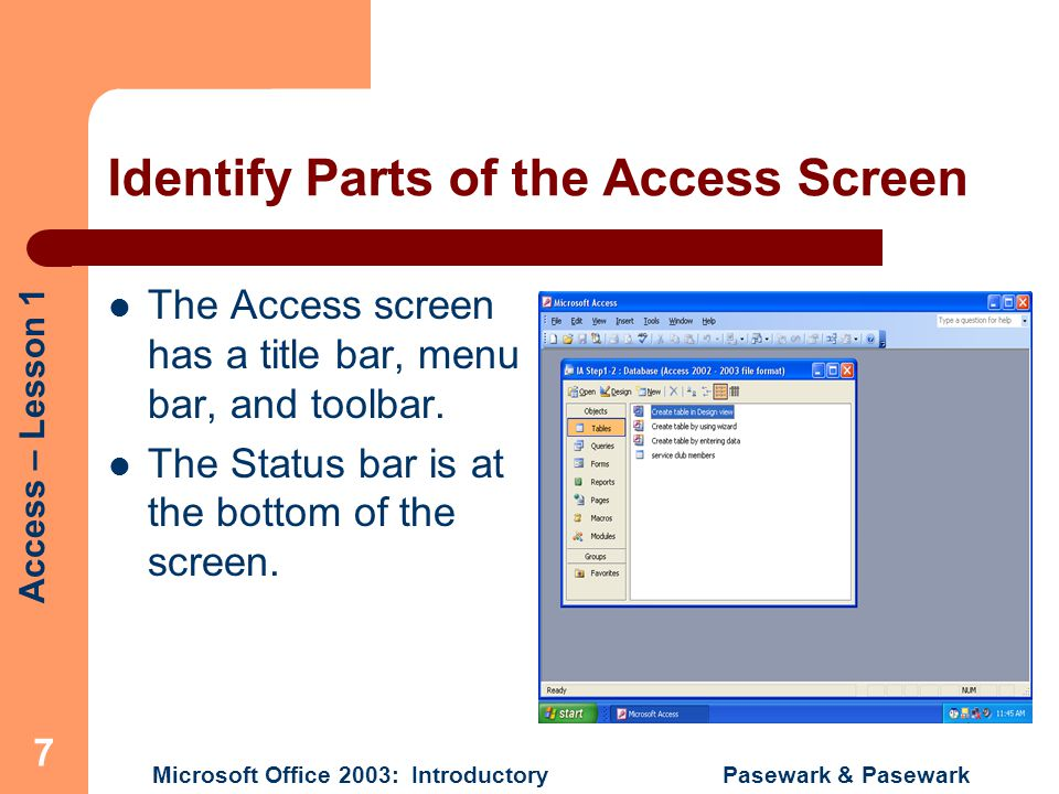 Identify Parts of the Access Screen