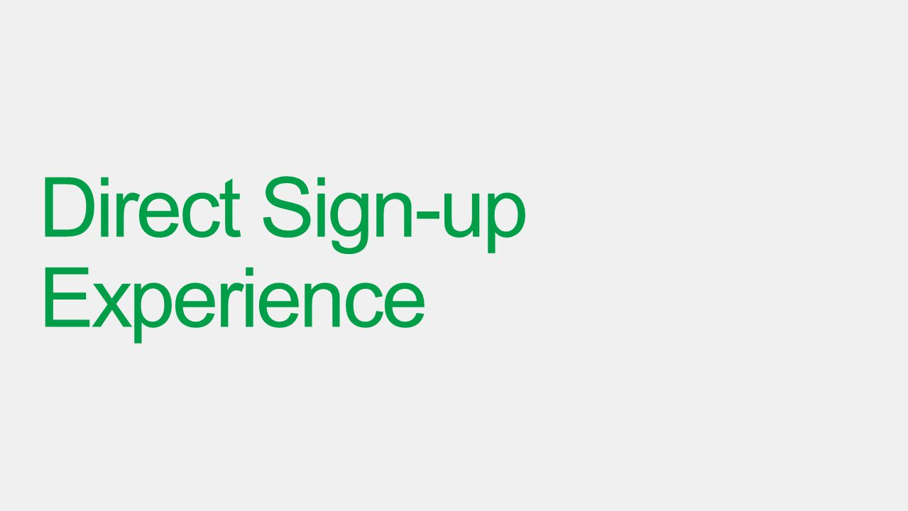 Direct Sign-up Experience