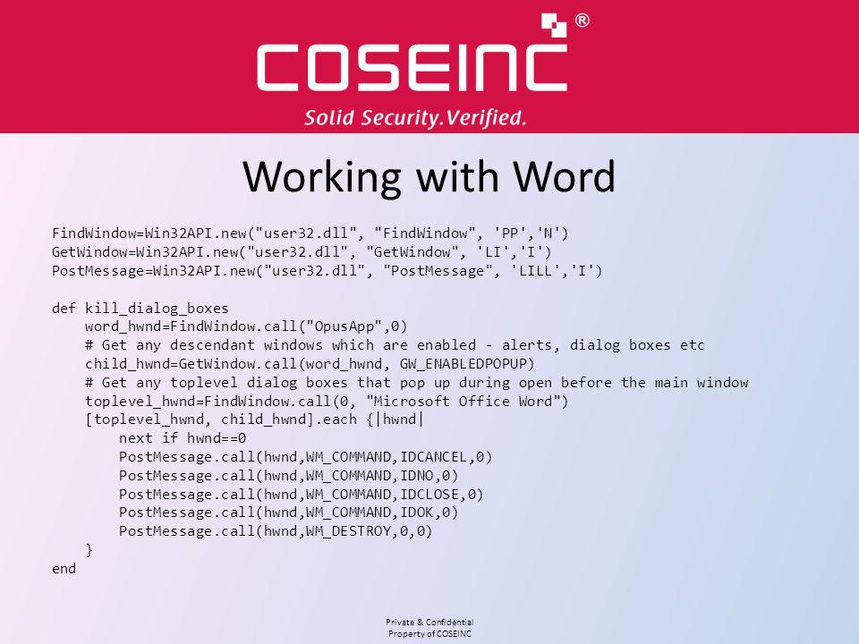 Working with Word FindWindow=Win32API.new( user32.dll , FindWindow , PP , N ) GetWindow=Win32API.new( user32.dll , GetWindow , LI , I )