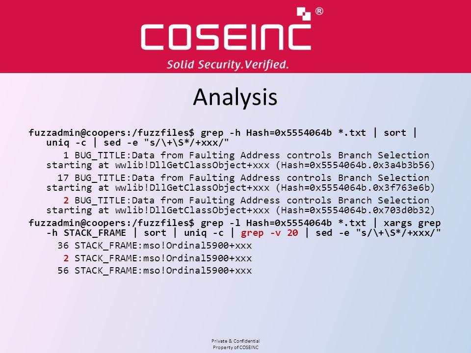 Analysis fuzzadmin@coopers:/fuzzfiles$ grep -h Hash=0x5554064b *.txt | sort | uniq -c | sed -e s/\+\S*/+xxx/
