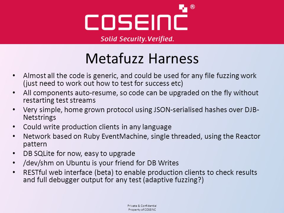Metafuzz Harness Almost all the code is generic, and could be used for any file fuzzing work (just need to work out how to test for success etc)