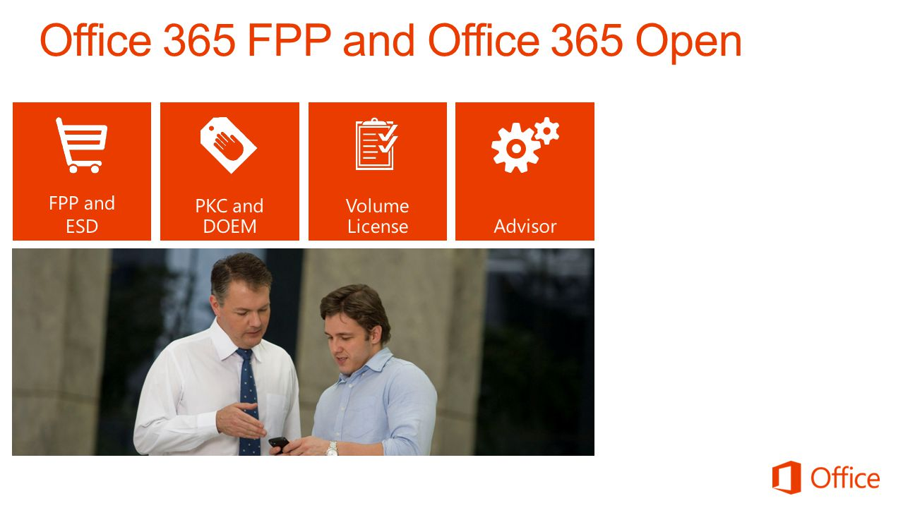 Office 365 FPP and Office 365 Open