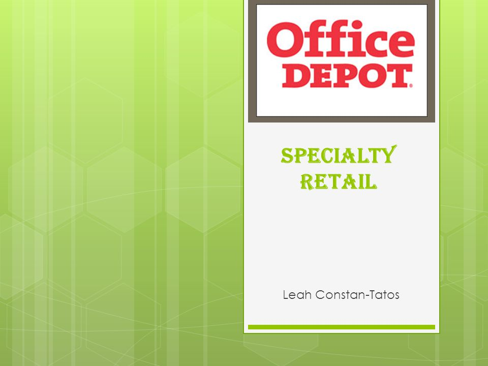 Specialty Retail Leah Constan-Tatos