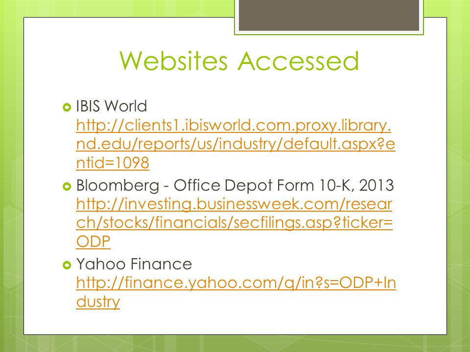Websites Accessed IBIS World http://clients1.ibisworld.com.proxy.library.nd.edu/reports/us/industry/default.aspx entid=1098.